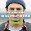 BBVA Presenta La Revolución de las Pequeñas Cosas